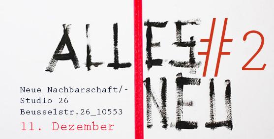 Alles neu#2 / unsere Charity-Ausstellung / 11. Dezember