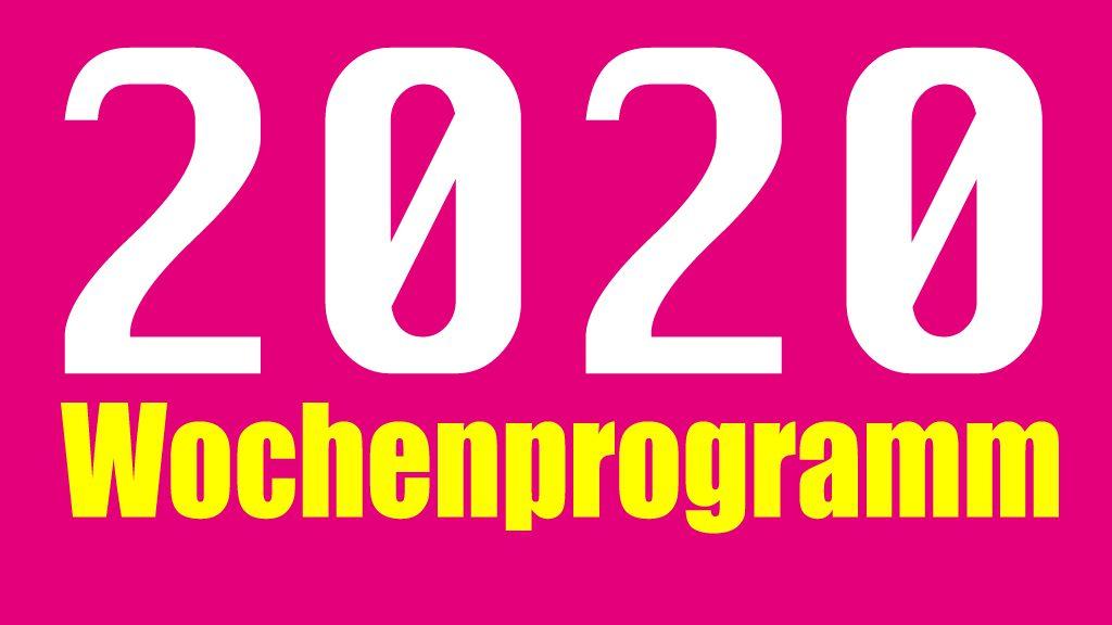 Unser Wochenprogramm 2020 /  Review in Bildern 2019
