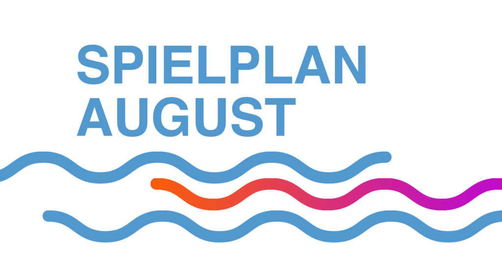 Strandburgtheater Tegelsee / Spielplan August 2021